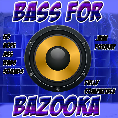 Bass For Bazooka